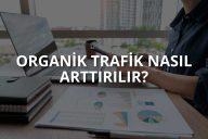 Organik Trafik Nasıl Arttırılır?