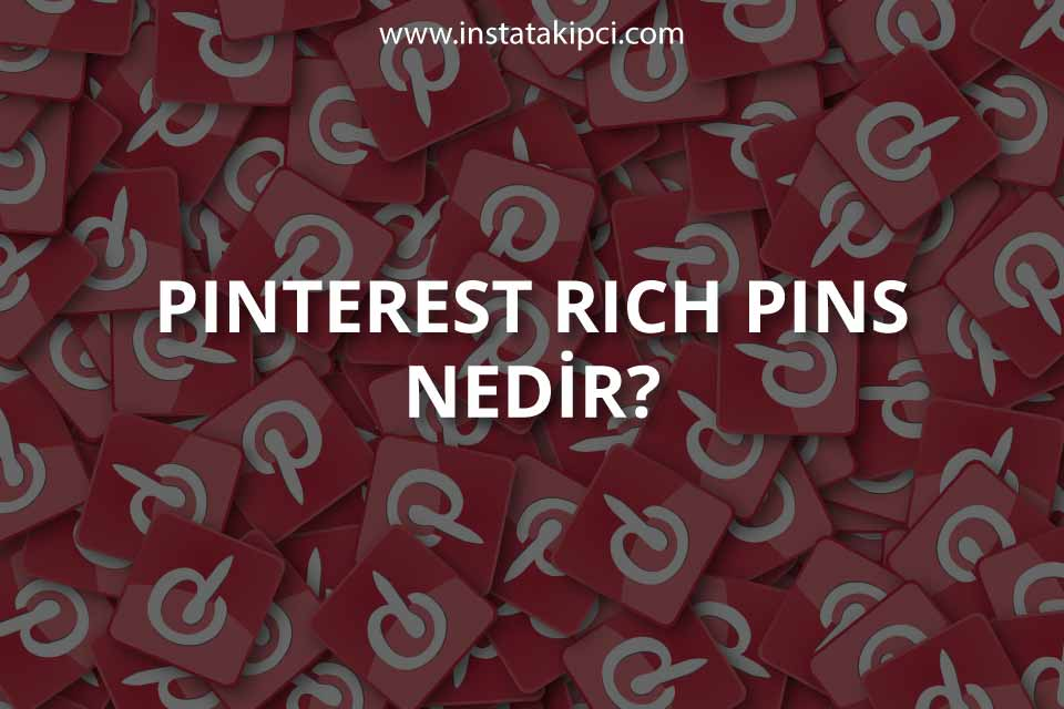 Pinterest Rich Pins Nedir?