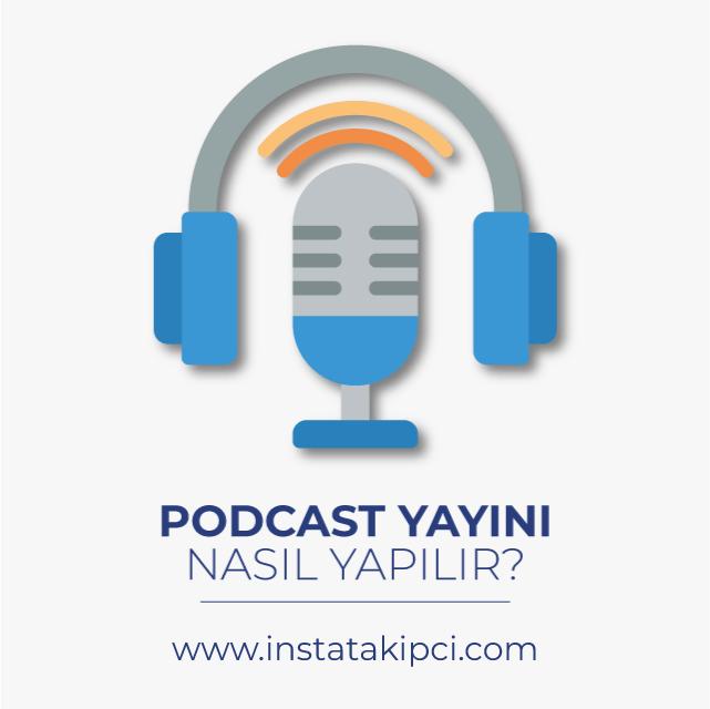 podcast yayını nasıl yapılır