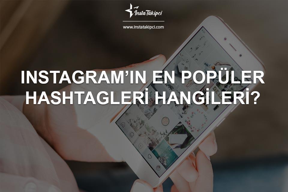 Instagram'ın En Popüler Hashtagleri Nelerdir?