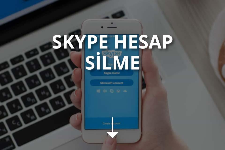 Skype Hesap Silme