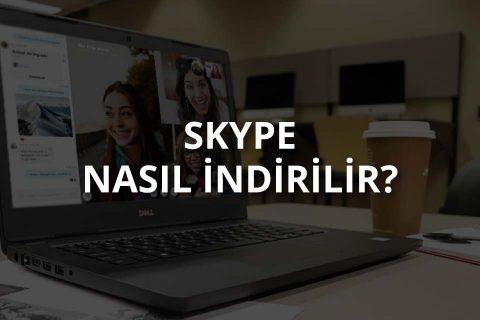 Skype Nasıl İndirilir?