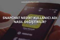Snapchat Kullanıcı Adı Nasıl Değiştirilir?
