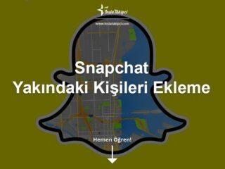 Snapchat Yakındaki Kişileri Ekleme