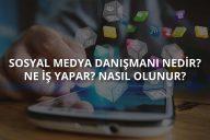 Sosyal Medya Uzmanı Nedir?