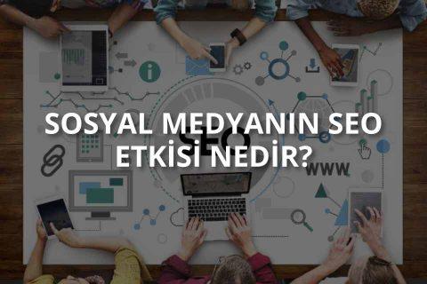 Sosyal Medya SEO İlişkisi