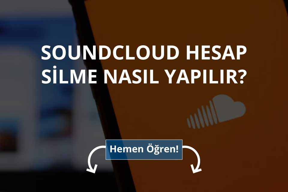 Soundcloud Hesap Silme