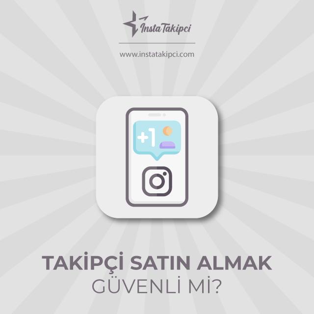 instagram takipçi satın almak güvenli mi