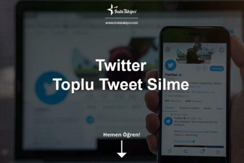 Twitter Toplu Tweet Silme