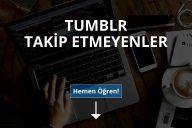 Tumblr Takip Etmeyenler