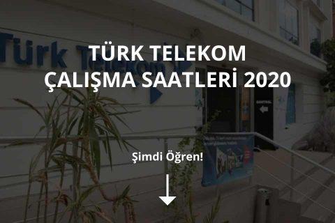 Türk Telekom Çalışma Saatleri