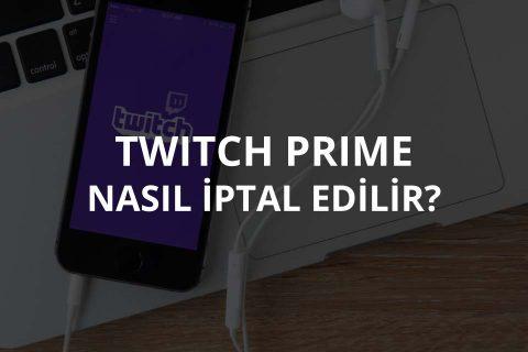 Twitch Prime İptal Etme