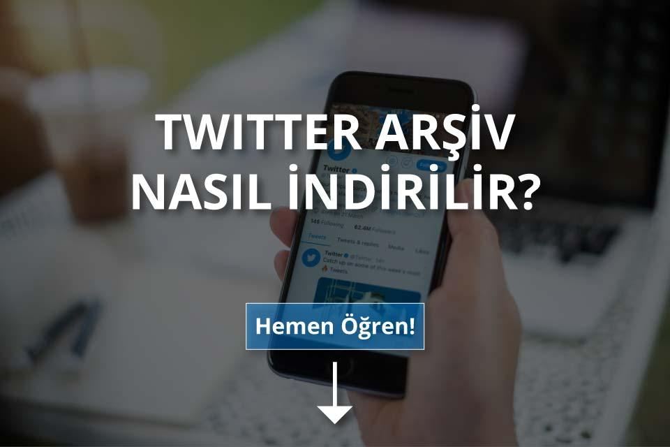 Twitter Arşiv Nasıl İndirilir?