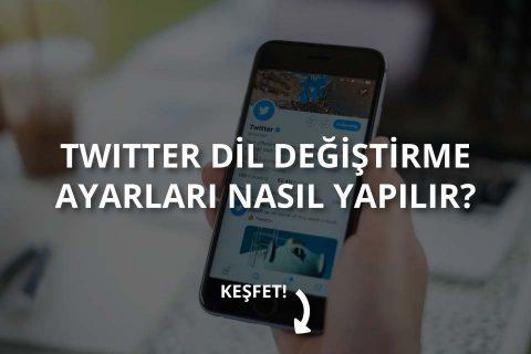 Twitter Dil Değiştirme Nasıl Yapılır?