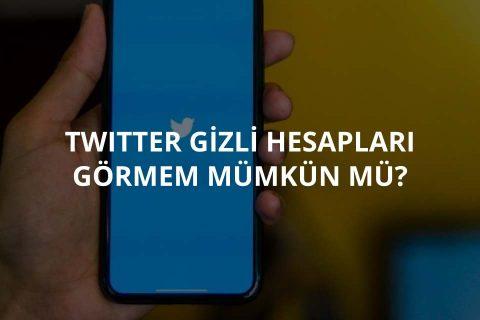 Twitter Gizli Hesapları Görme