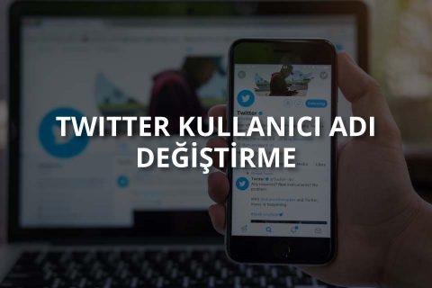Twitter Kullanıcı Adı Nasıl Değiştirilir?