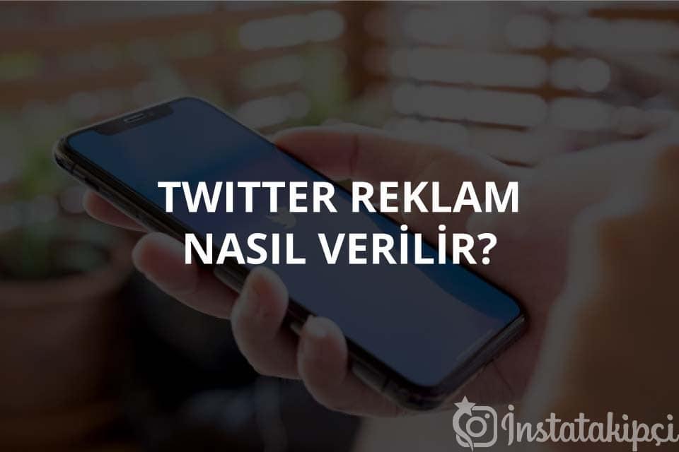 Twitter Reklam Nasıl Verilir?