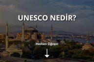 Unesco Nedir?
