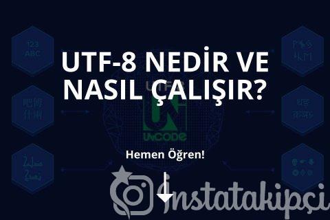 Utf-8 Nedir
