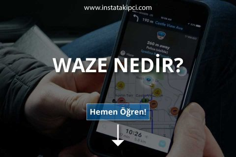 Waze Nedir ve Waze Reklamcılığı Nasıl Yapılır?