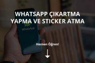 WhatsApp Çıkartma Nasıl Yapılır?