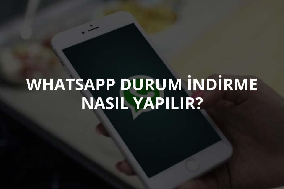 WhatsApp Durum İndirme