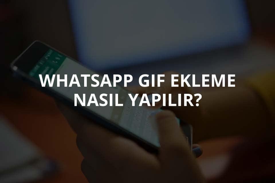 WhatsApp GIF Ekleme
