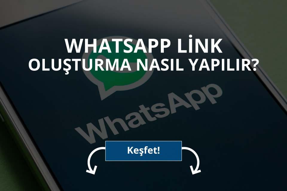 Whatsapp Link Oluşturma Nasıl Yapılır?