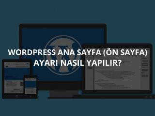 WordPress Ana Sayfa Düzenleme