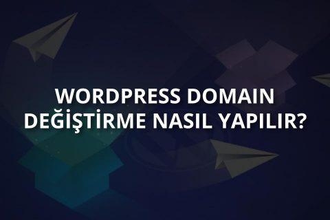 WordPress Domain Değiştirme İşlemleri