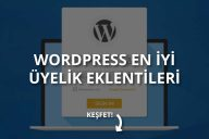 WordPress Üyelik Eklentileri