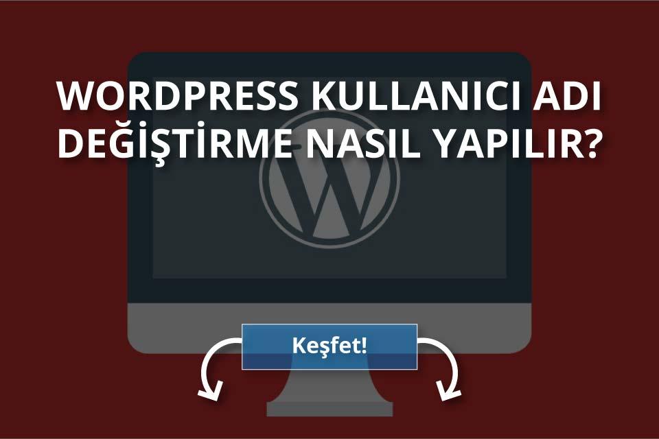 WordPress Kullanıcı Adı Değiştirme