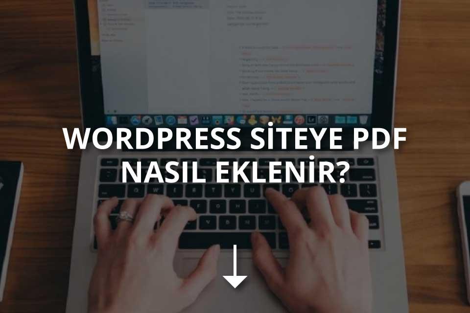 WordPress PDF Ekleme