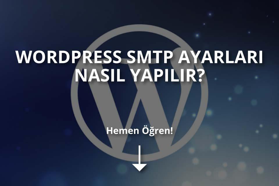 WordPress SMTP Ayarları