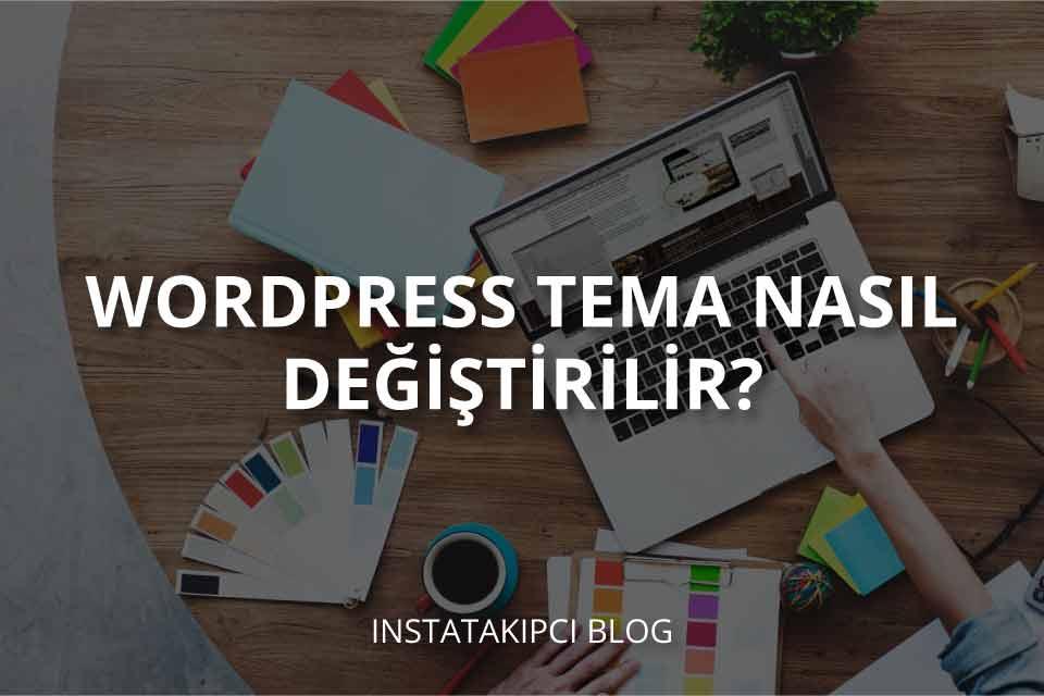 WordPress Tema Kurulumu