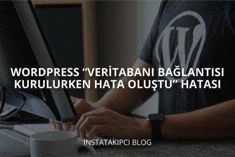 WordPress Veritabanı Bağlantısı Kurulurken Hata Oluştu (Çözüm)