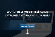 WordPress Web Sitesi Site Hızı Arttırma
