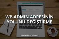 Wp-Admin Adresi Yolunu Değiştirme