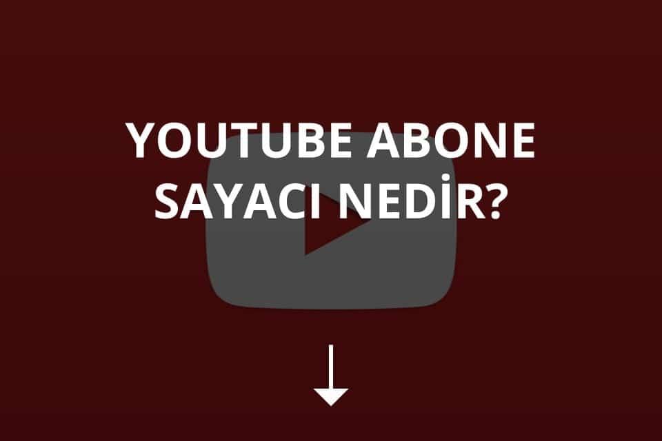Youtube Abone Sayacı Nasıl Açılır?