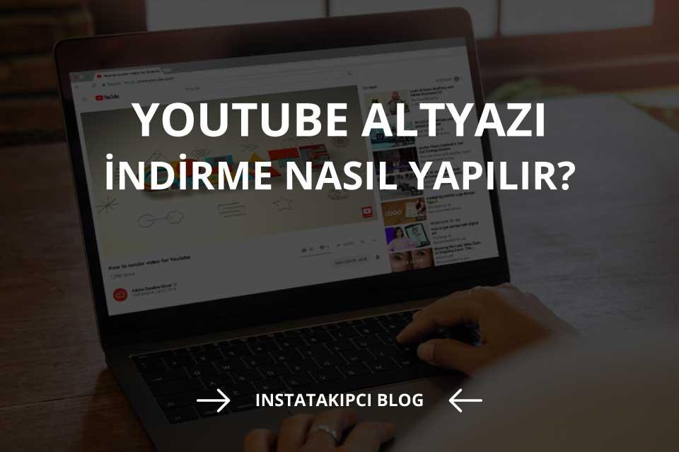 Youtube Altyazı İndirme