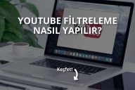 Youtube Filtreleme