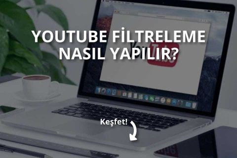 Youtube Filtreleme