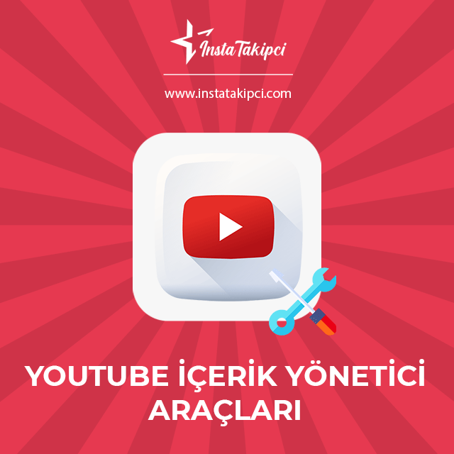 Youtube İçerik Yöneticisi Araçları