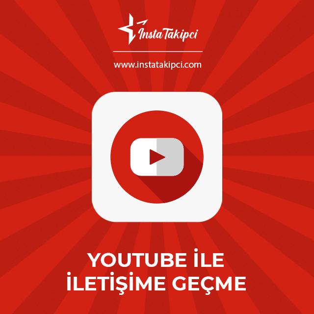 youtube ile iletişime geçme