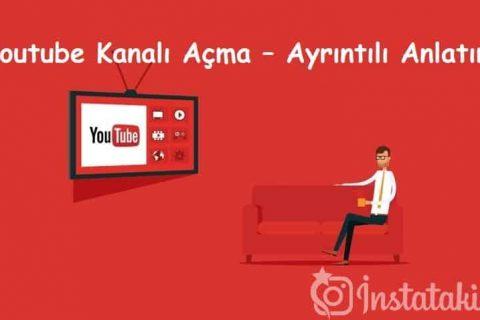 Youtube Kanalı Açma – Ayrıntılı Anlatım