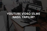 Youtube Video Silme