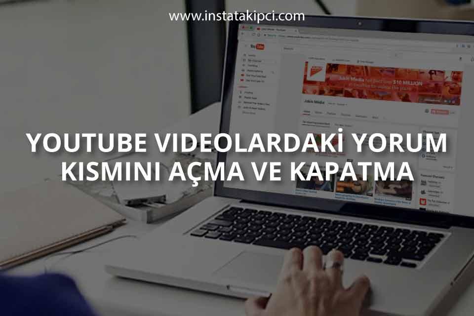 Youtube Yorum Kapatma ve Açma