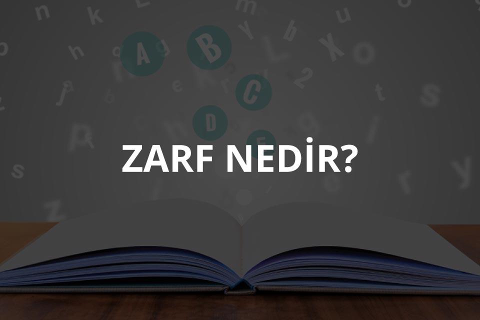 Zarf Nedir?