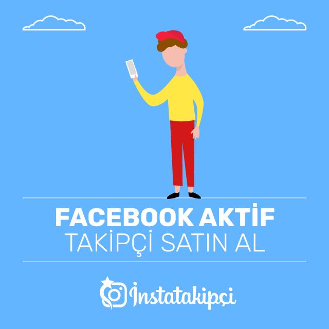 Facebook Aktif Takipçi Satın Al
