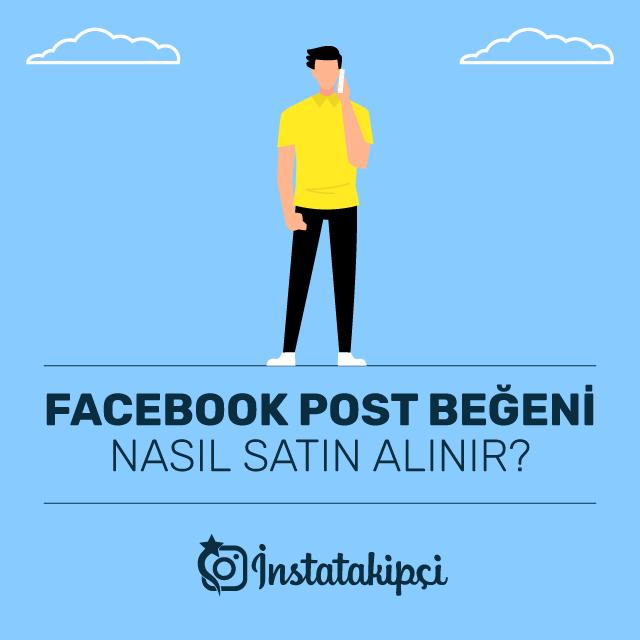 Facebook Post Beğeni Nasıl Satın Alınır